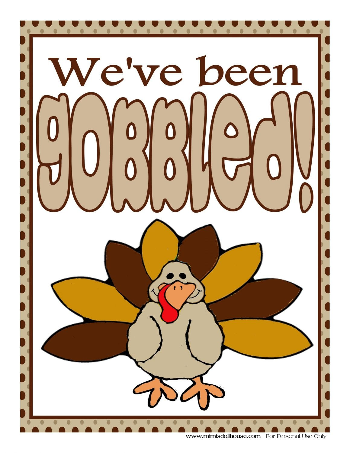{FREEBIE} We've Been Gobbled! Sign