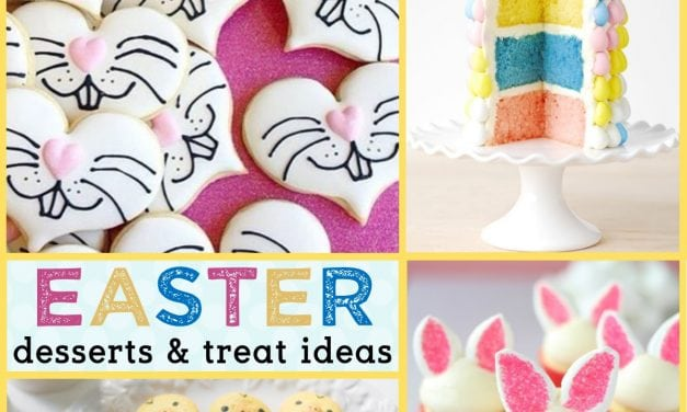 Easter: Easter Desserts and Easy Easter Treat Ideas