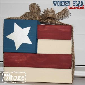 Fourth of July:Wooden Flag Tutorial-Mimi's Dollhouse