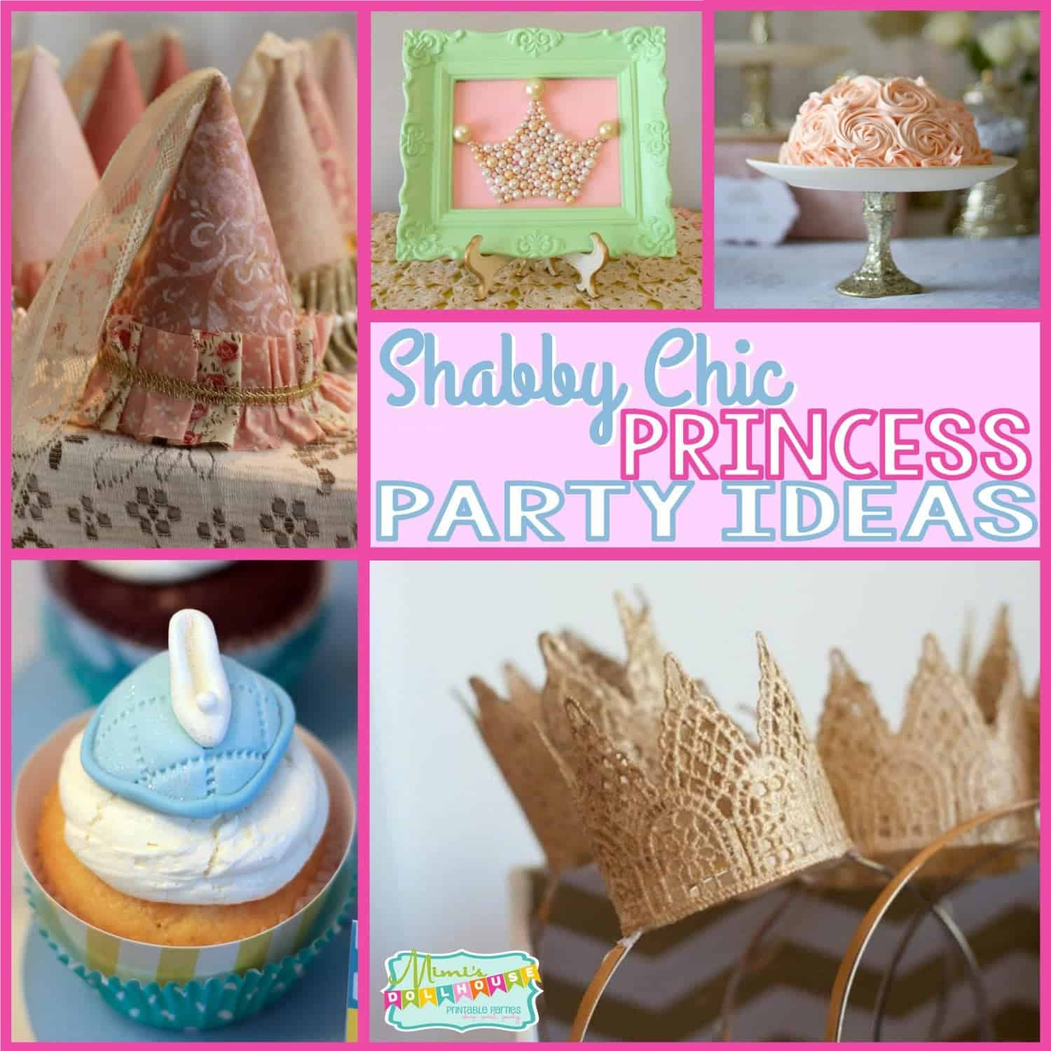 Ideas: Princess Party: Shabby Chic Princess Party Ideas