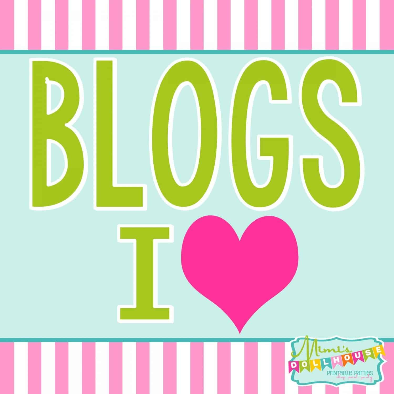 Blog Roundup: Blogs I Love (Part 2)