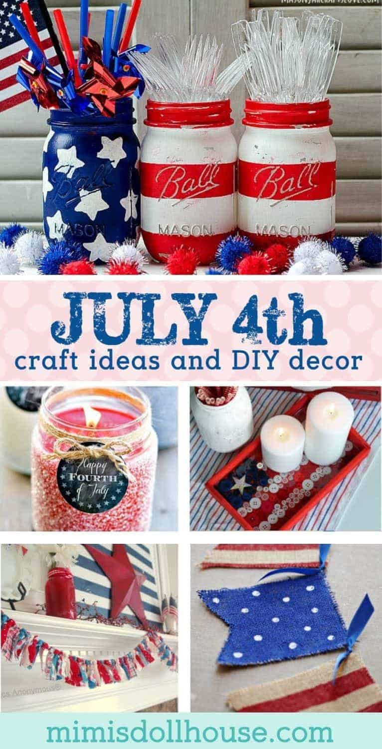 Looking for some fun Fourth of July craft ideas? This post is full of patriotic mantle ideas, DIY July 4th decorations, Fourth of July centerpieces and more! #fourthofjuly #july4 #patriotic #diy #holiday