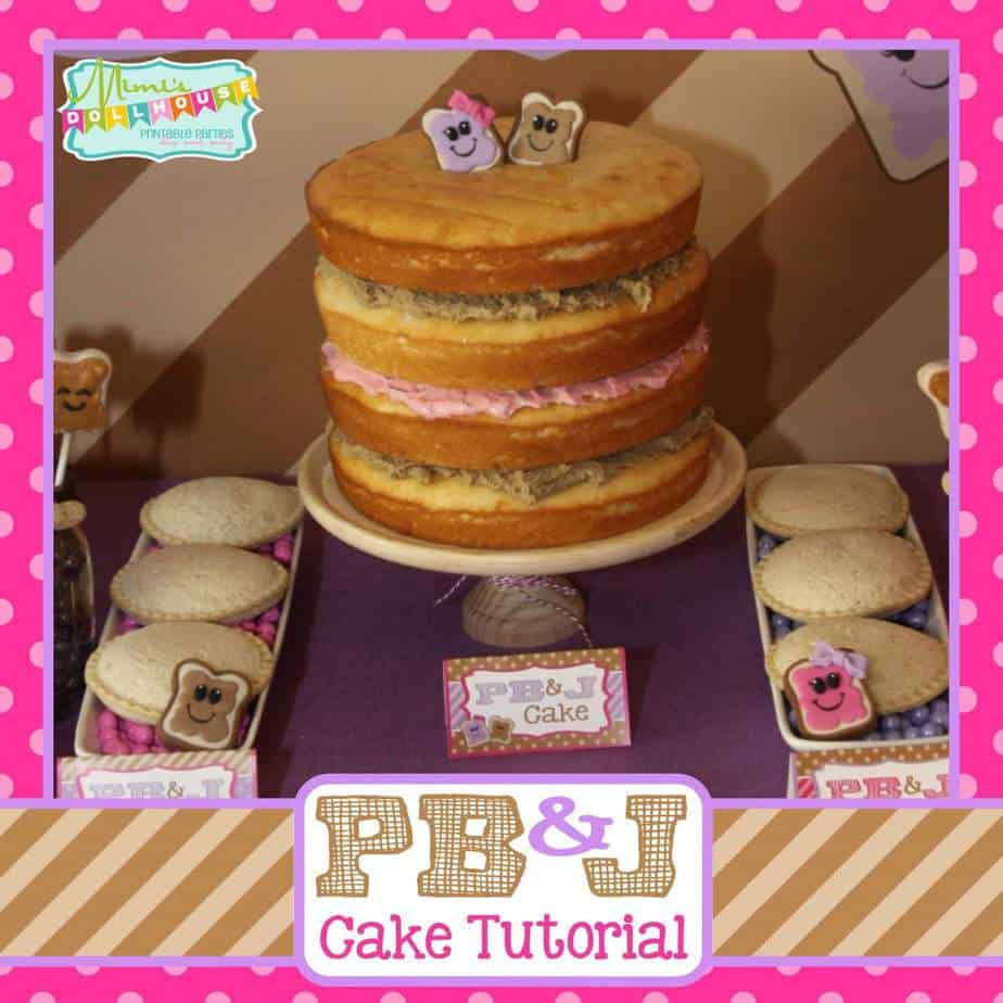 PB&J Party: PB&J Cake Tutorial
