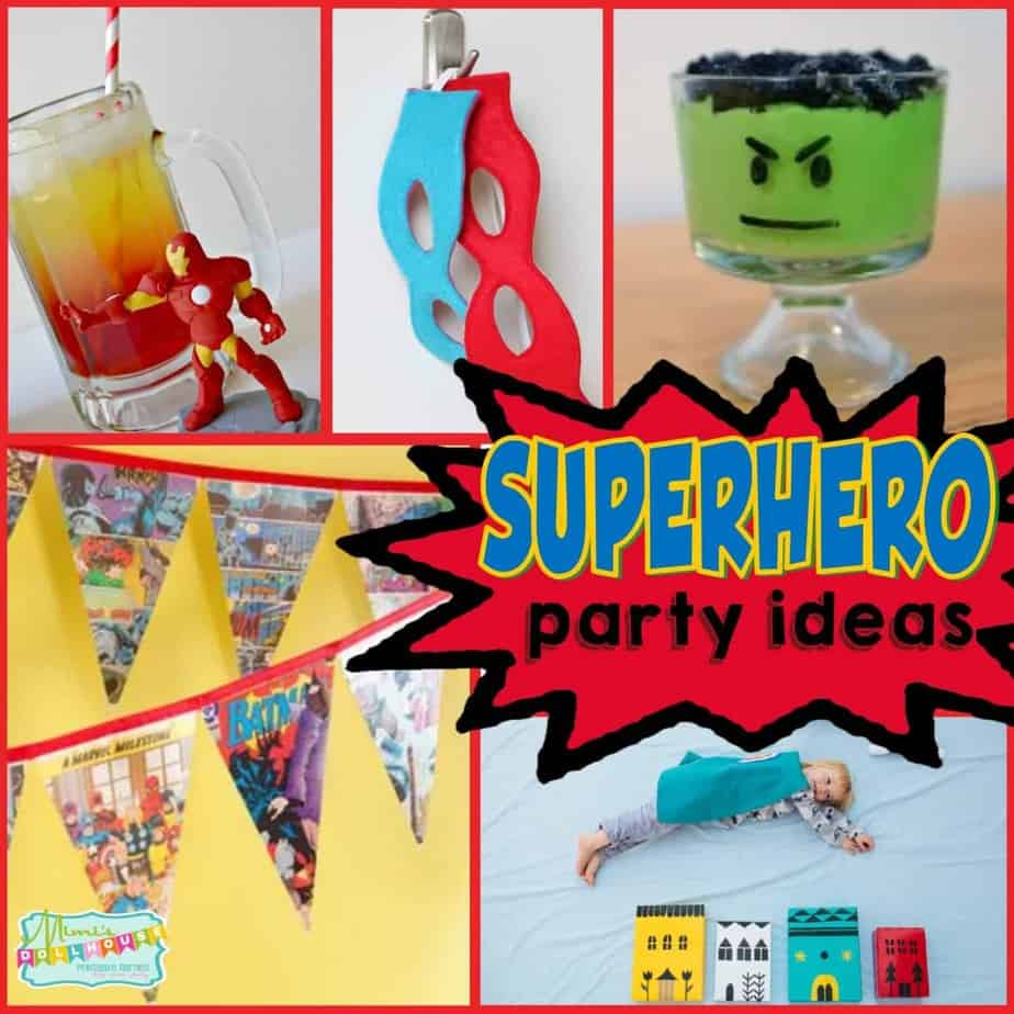 Super Hero Party: Ideas for a \