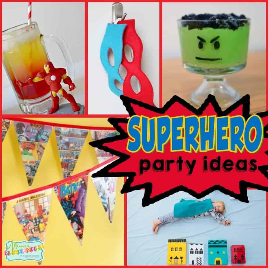 "Super Hero Party: Ideas for a ""Super"" Hero Bash"
