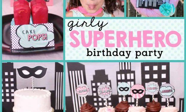 Superhero Party: Aubrey's Girly Superhero Birthday Party